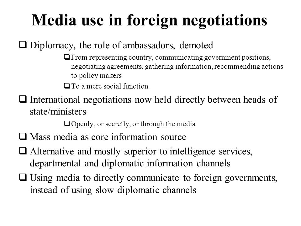 Media use in foreign negotiations