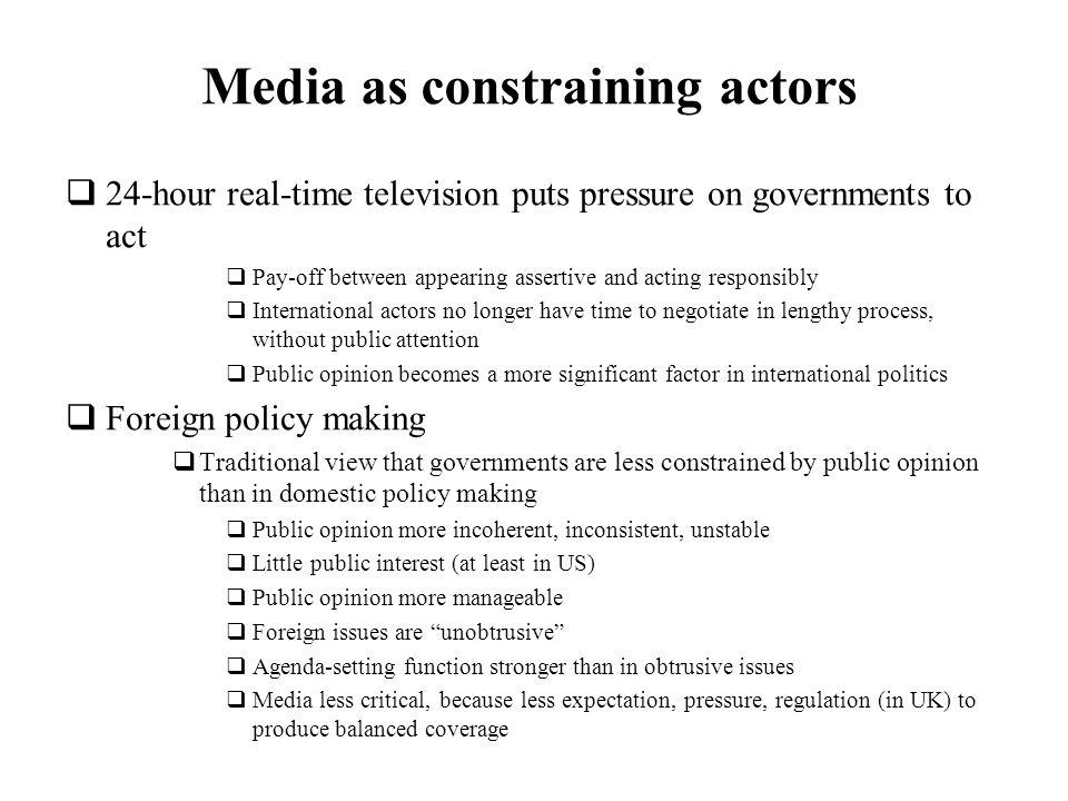 Media as constraining actors