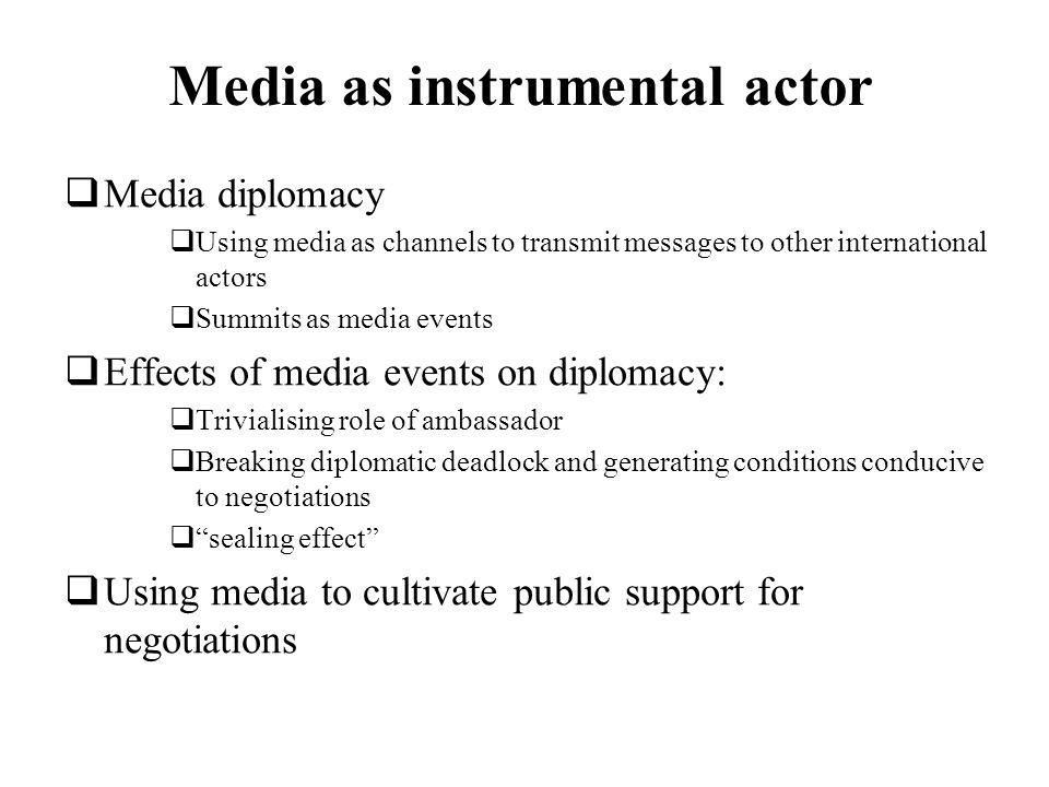 Media as instrumental actor