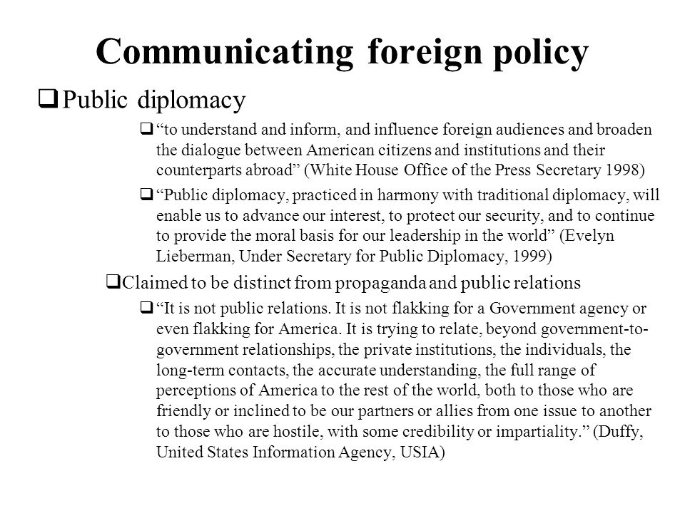 Communicating foreign policy