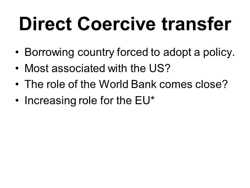 Direct Coercive transfer