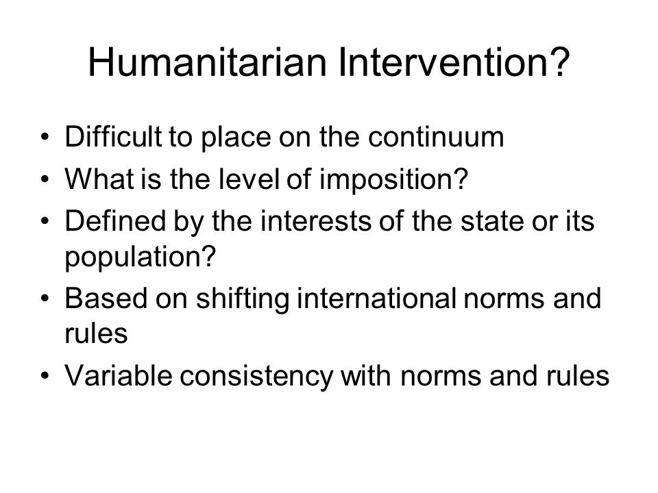 humanitarian intervention is it needed Sovereignty and humanitarian military intervention1 intervention, therefore, would needed for other national and international goals.
