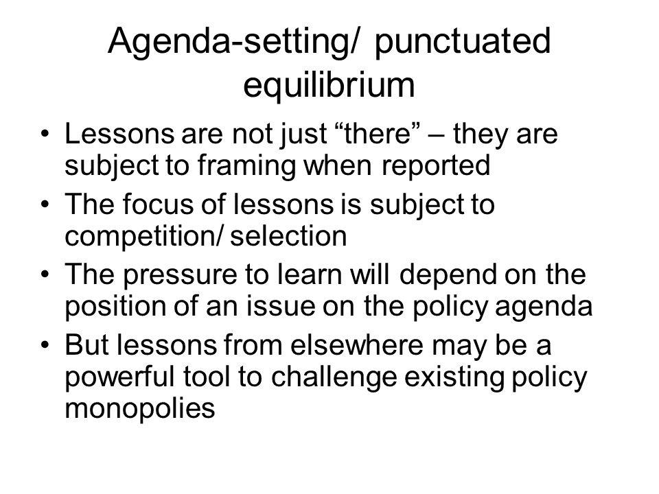 Agenda-setting/ punctuated equilibrium