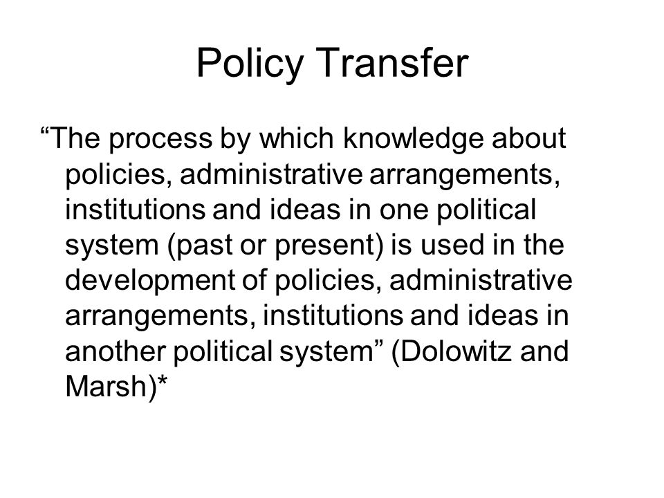 Policy Transfer