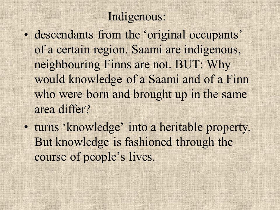 Indigenous: