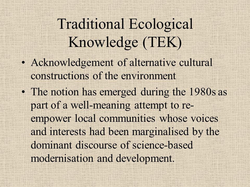Traditional Ecological Knowledge (TEK)