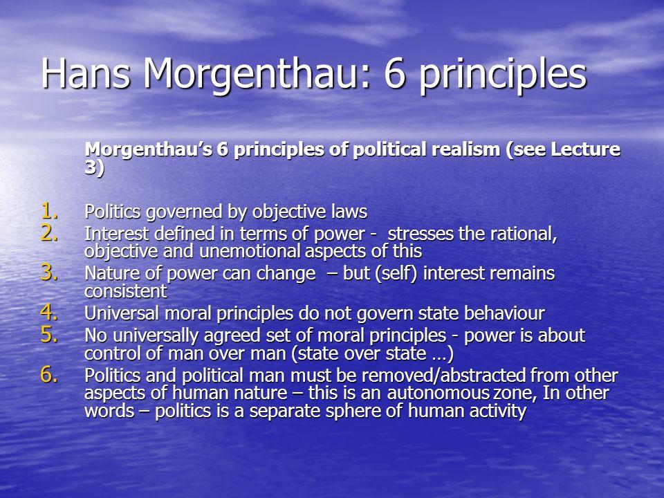 Hans Morgenthau: 6 principles