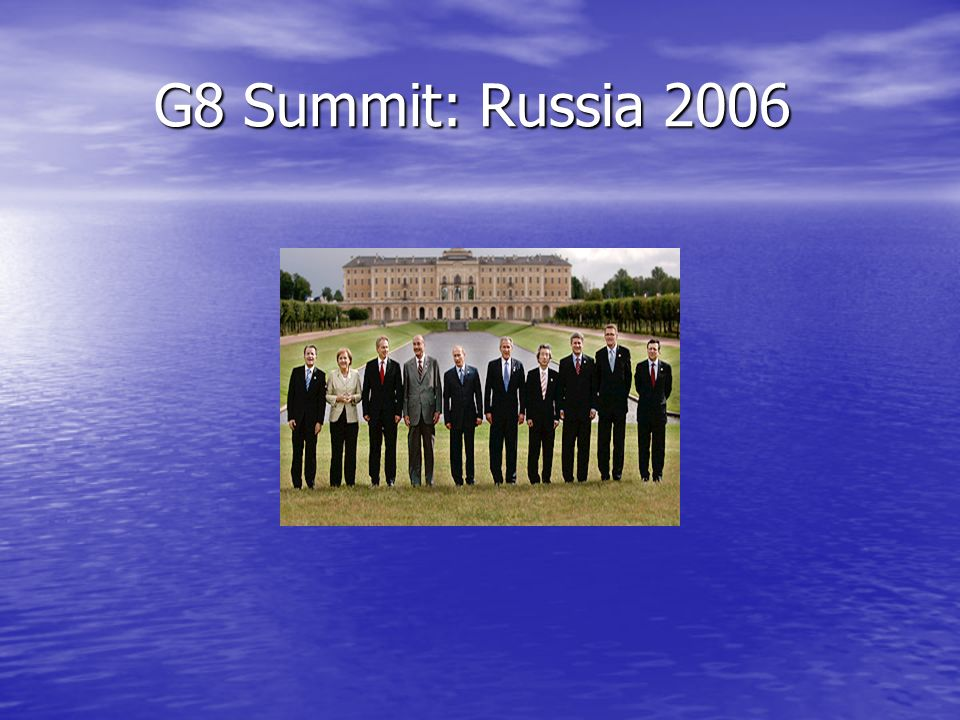 G8 Summit: Russia 2006