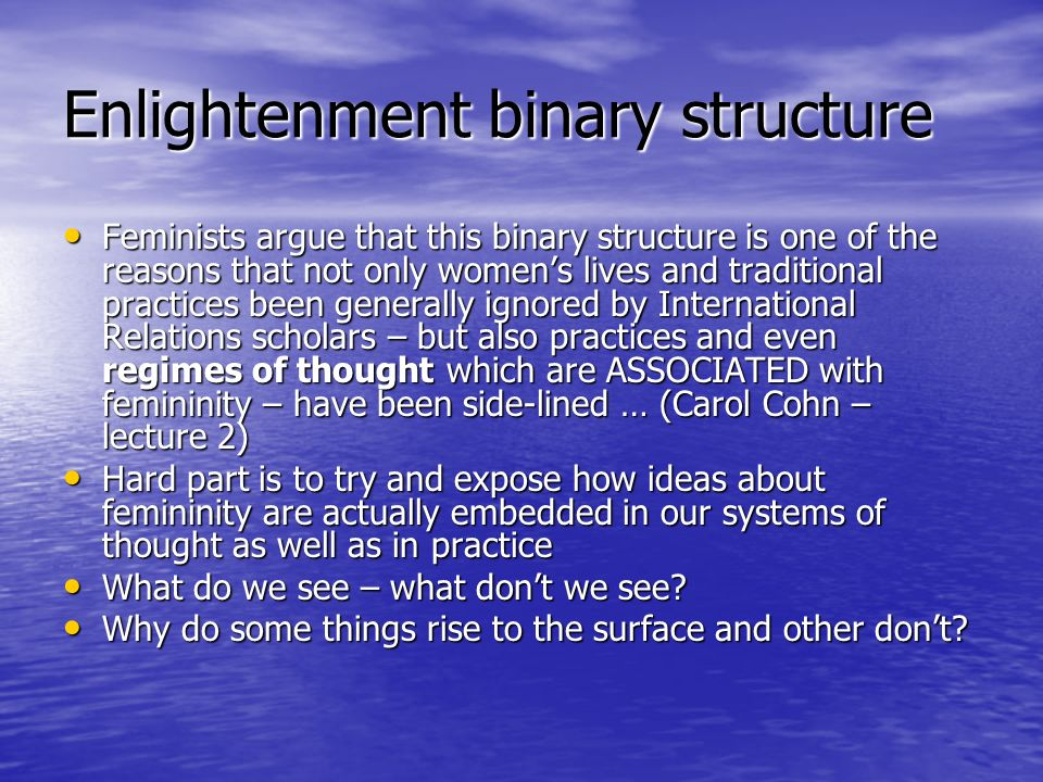 Enlightenment binary structure