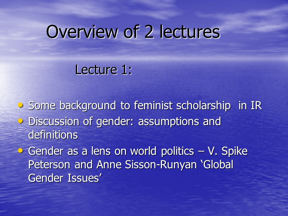 Overview of 2 lectures Lecture 1: