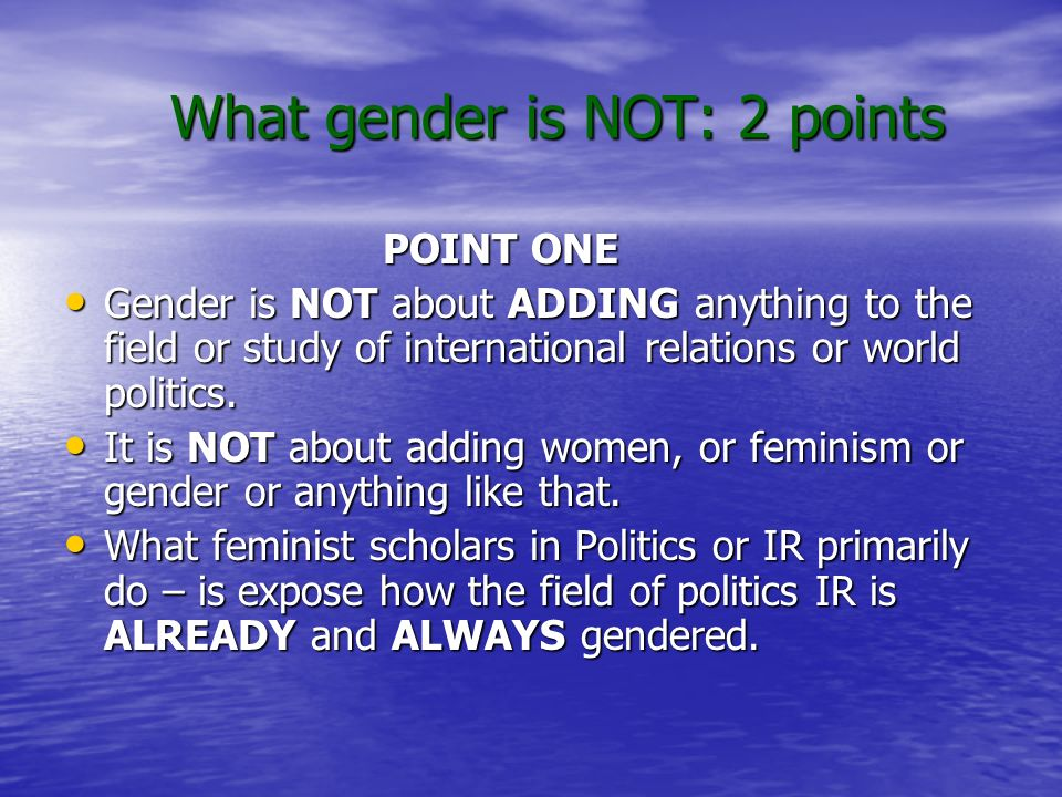What gender is NOT: 2 points