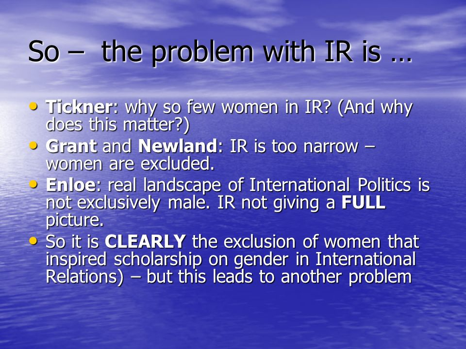 So – the problem with IR is …