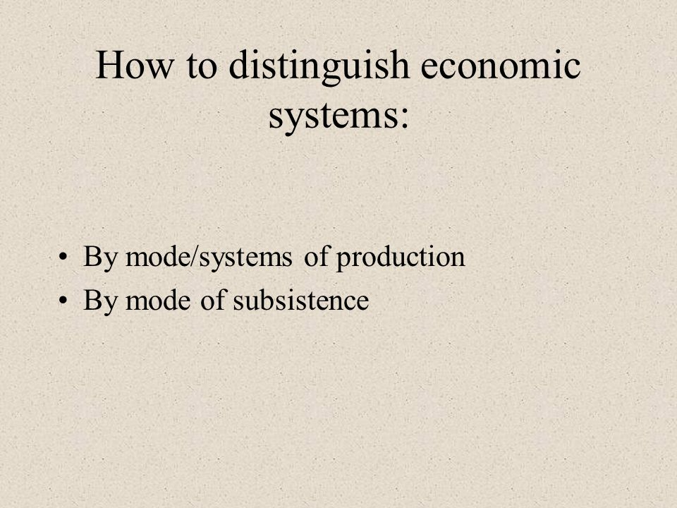 How to distinguish economic systems: