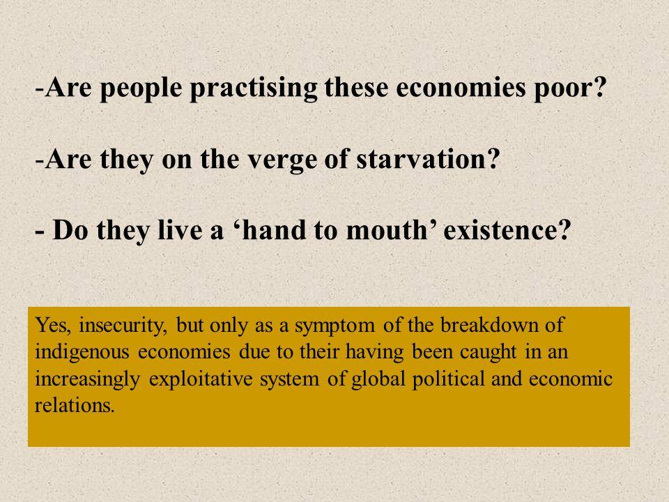 Are people practising these economies poor