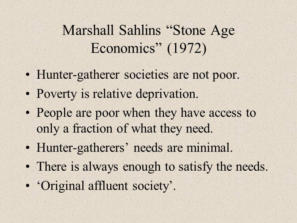 Marshall Sahlins Stone Age Economics (1972)