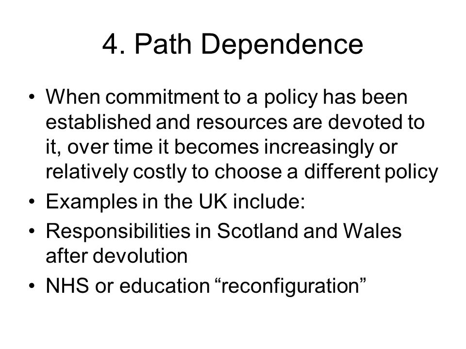 4. Path Dependence
