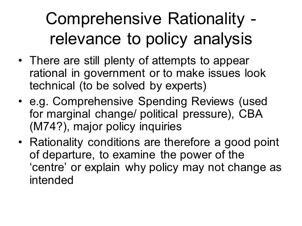 Comprehensive Rationality - relevance to policy analysis