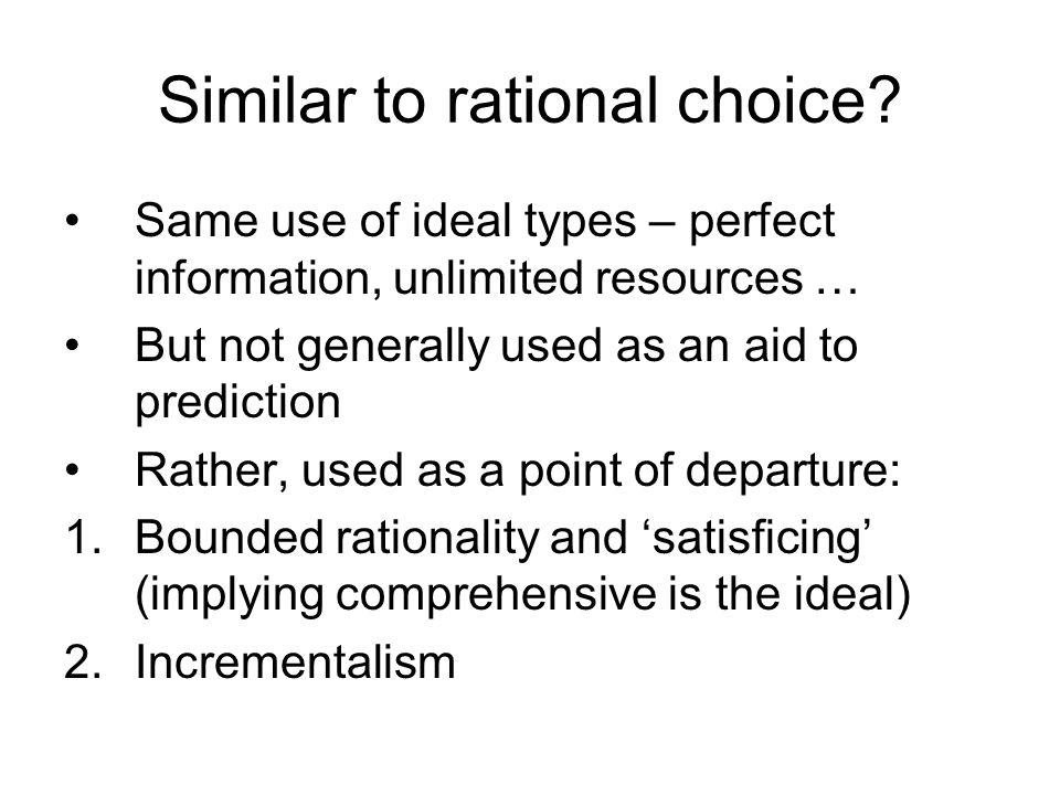 Similar to rational choice