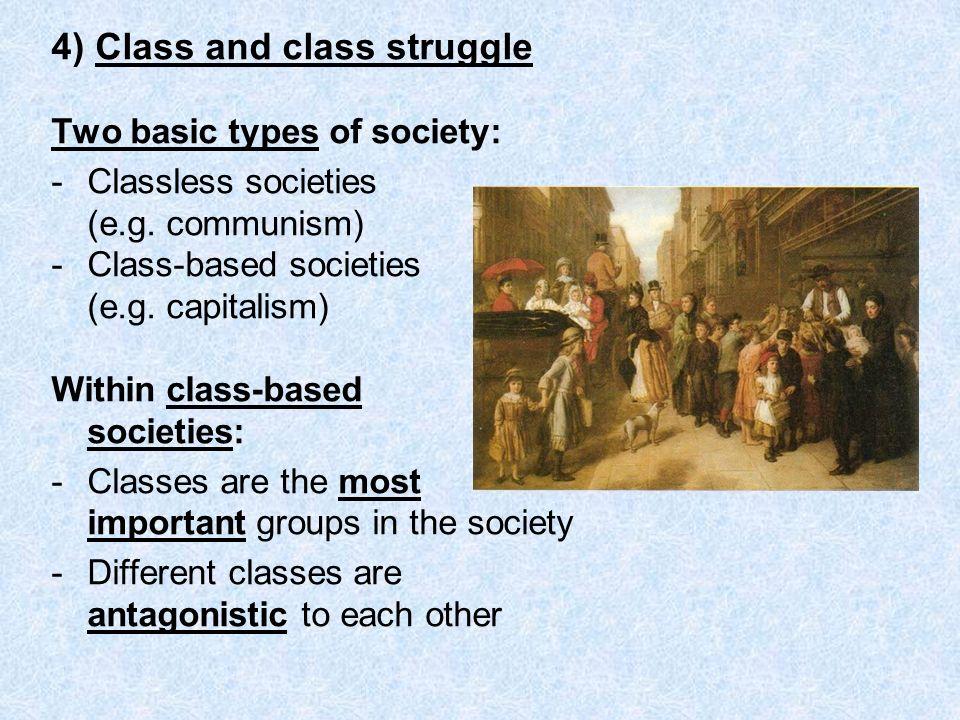 4) Class and class struggle