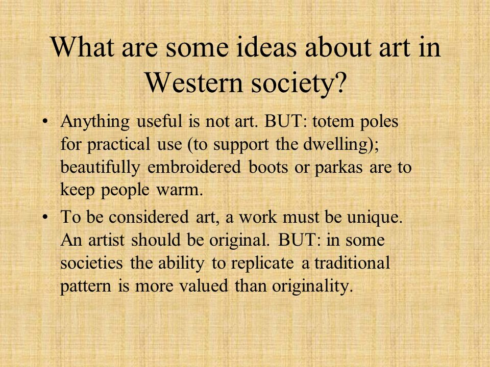 What are some ideas about art in Western society