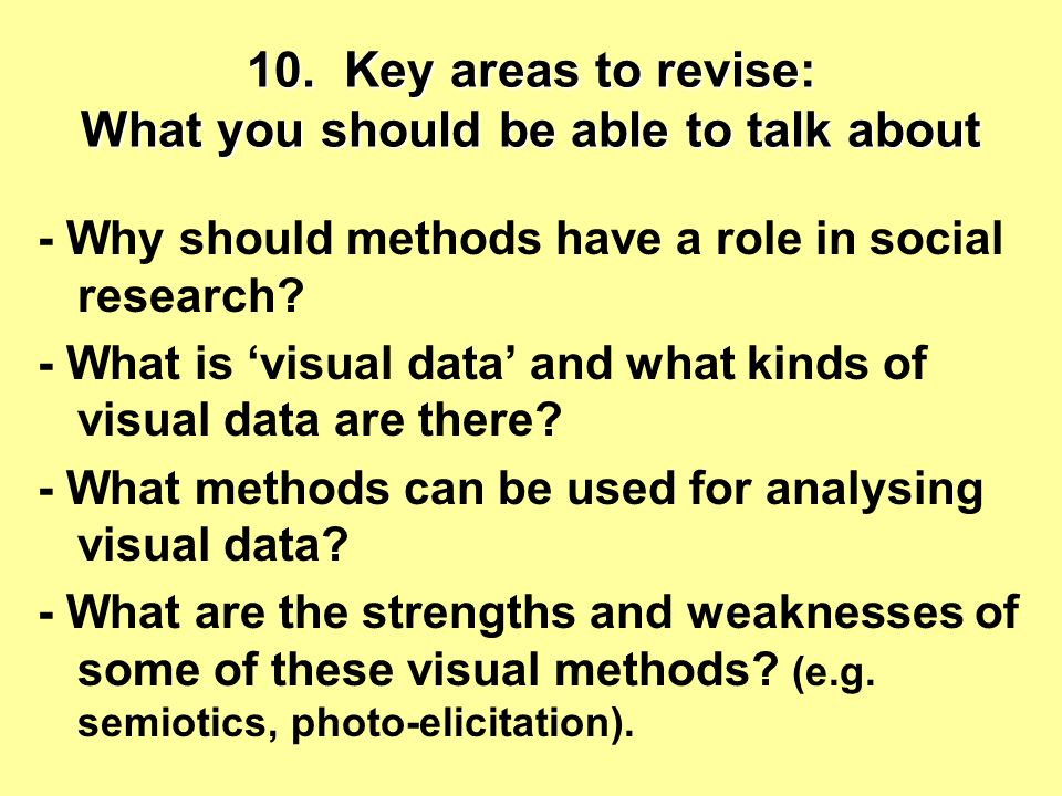 10. Key areas to revise: What you should be able to talk about