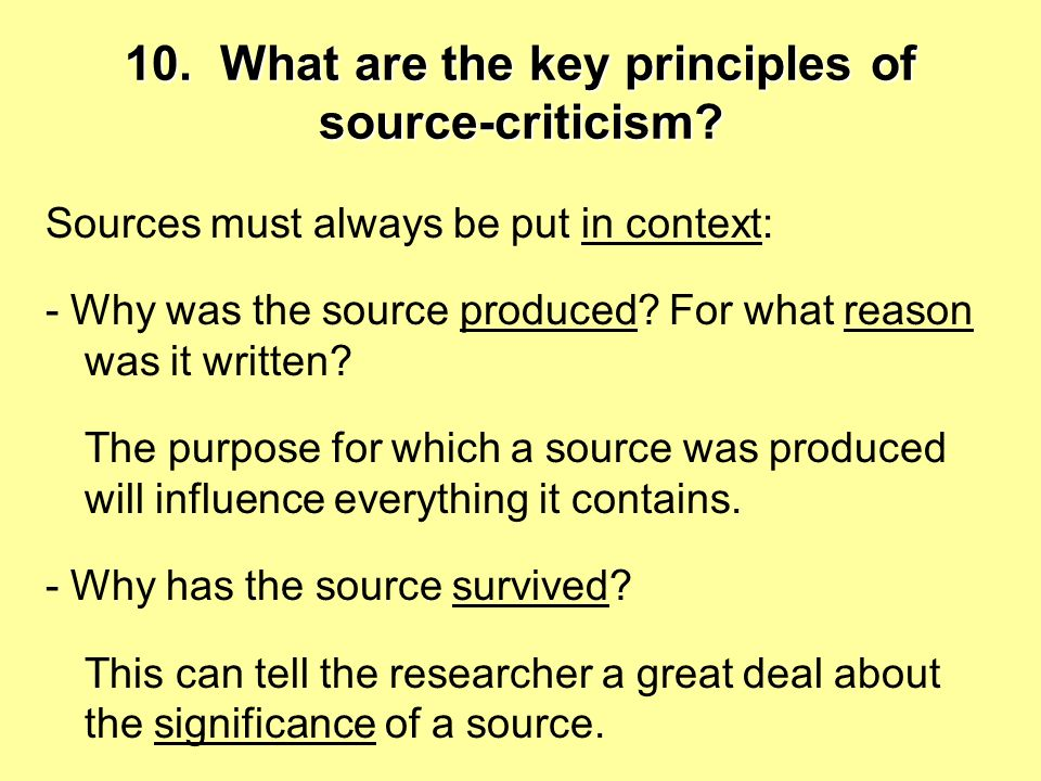 10. What are the key principles of source-criticism