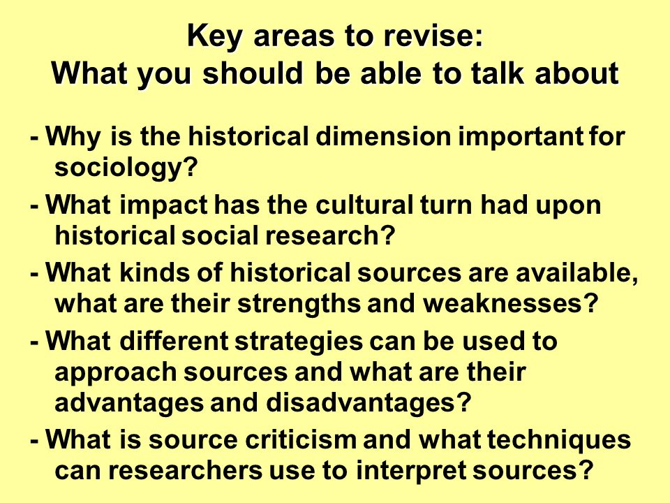 Key areas to revise: What you should be able to talk about