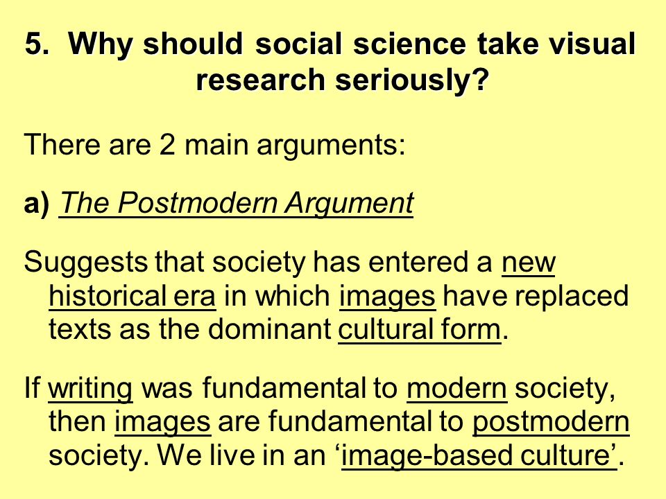 5. Why should social science take visual research seriously