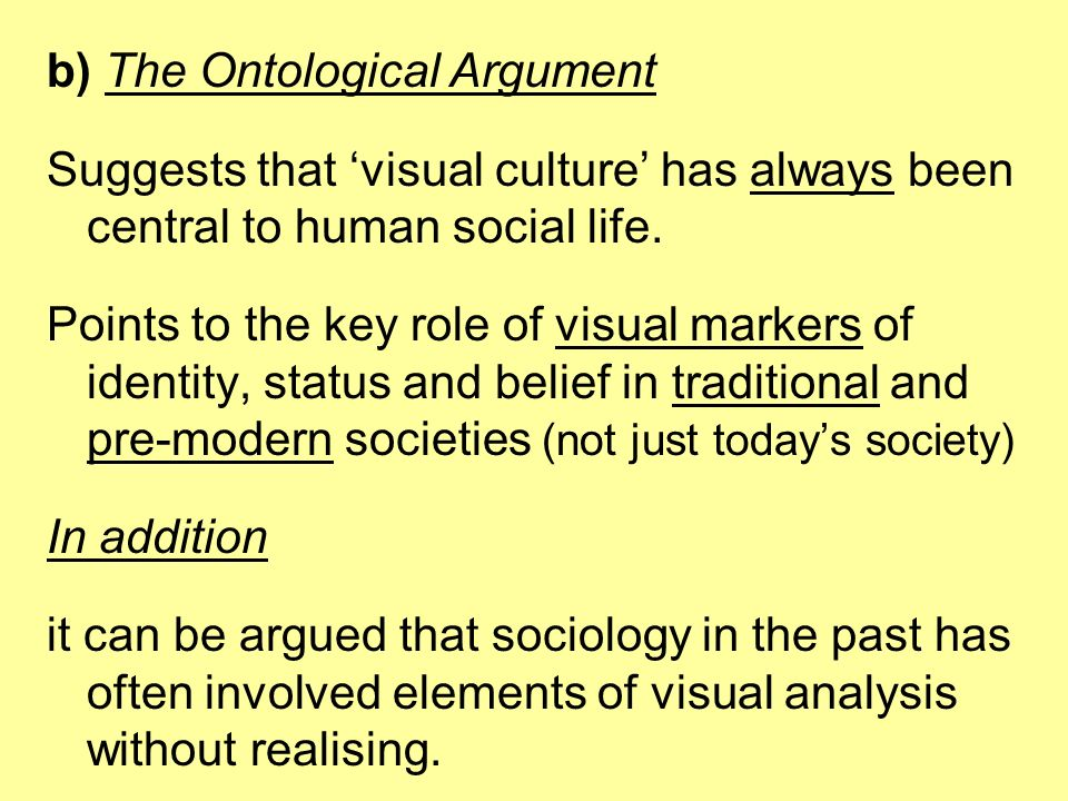 b) The Ontological Argument
