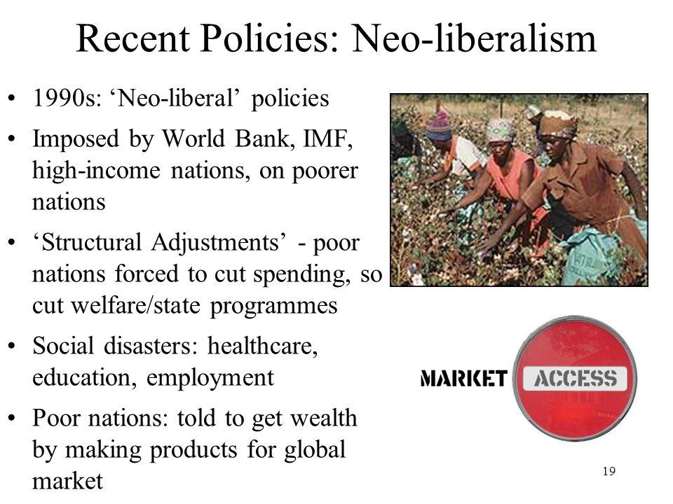 Recent Policies: Neo-liberalism
