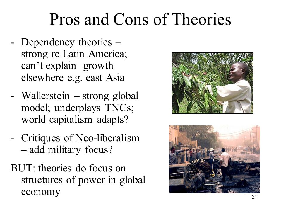 Pros and Cons of Theories