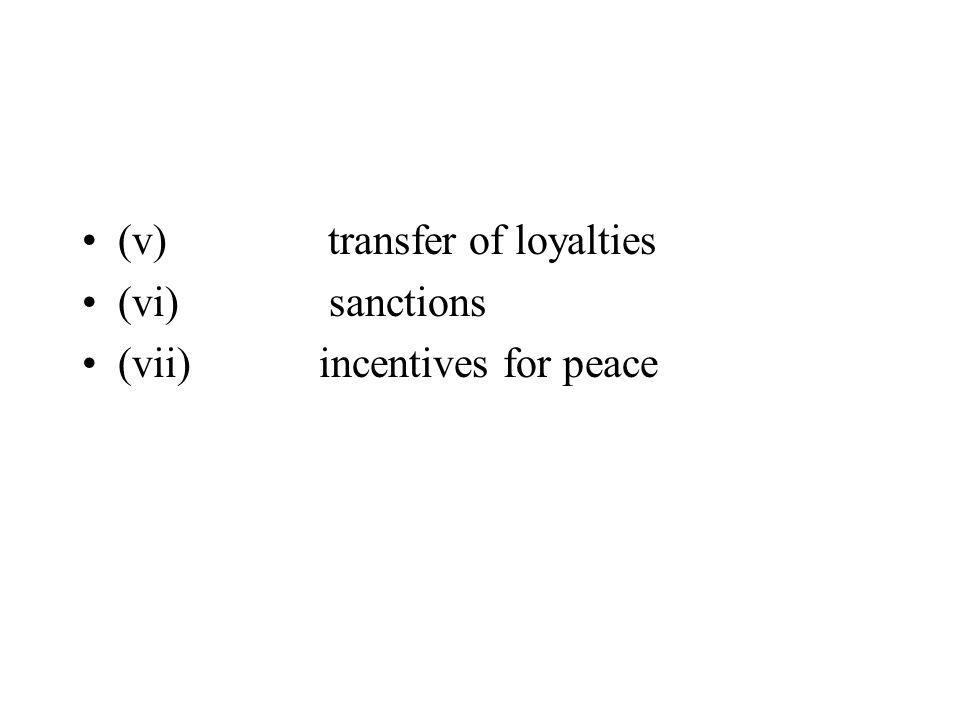 (v) transfer of loyalties