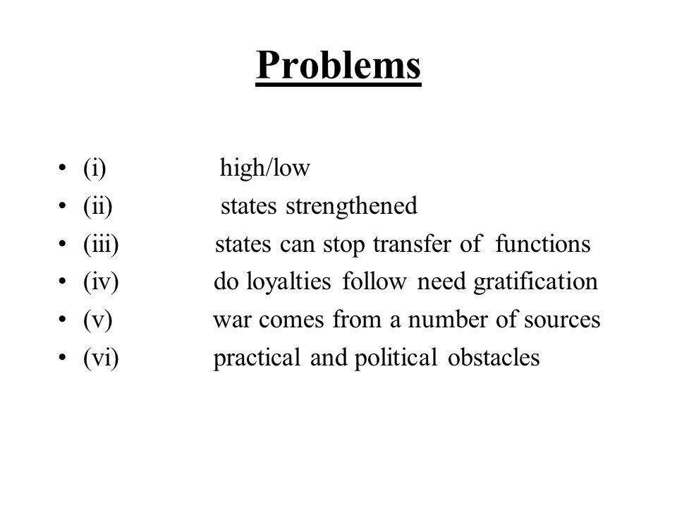 Problems (i) high/low (ii) states strengthened