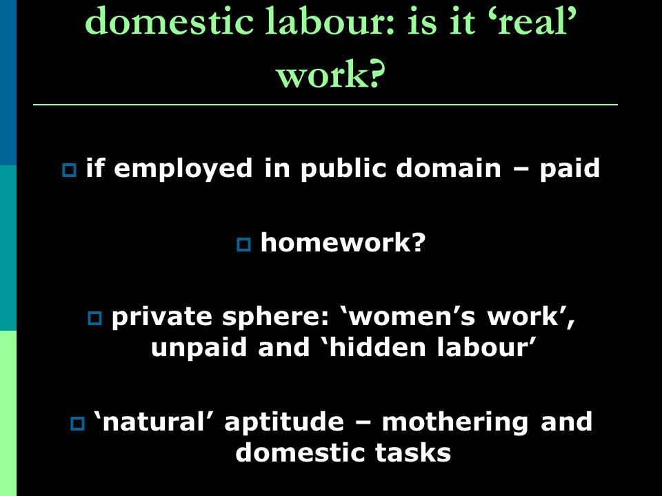domestic labour: is it 'real' work