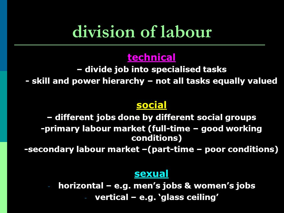 division of labour technical social sexual