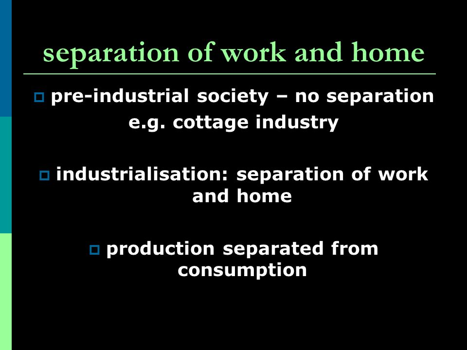 separation of work and home