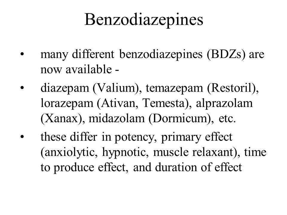 Benzodiazepines many different benzodiazepines (BDZs) are now available -