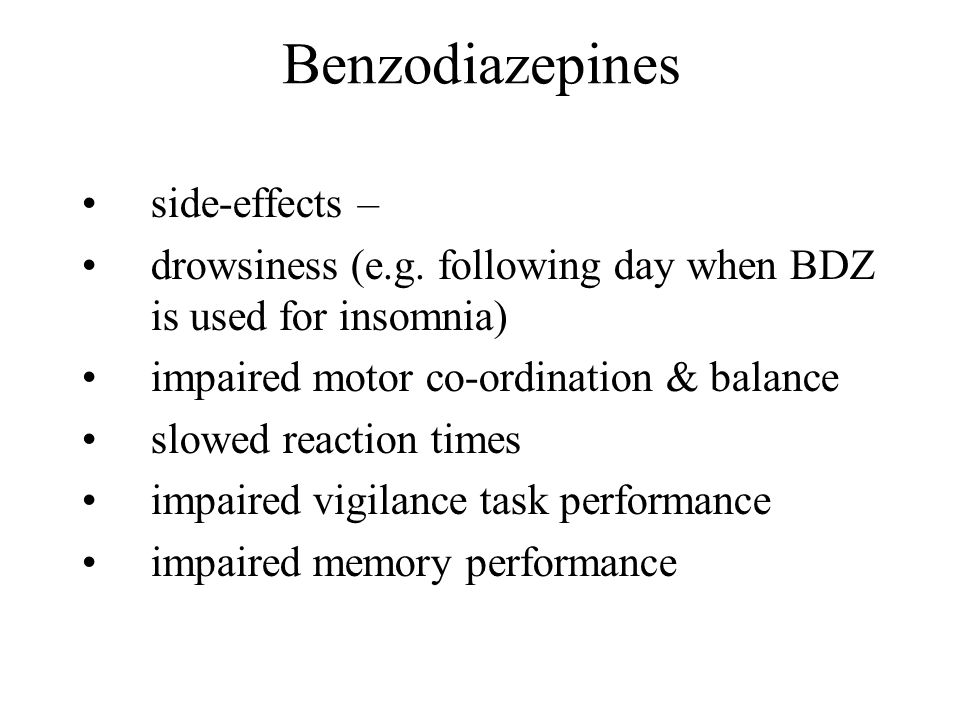 Benzodiazepines side-effects –