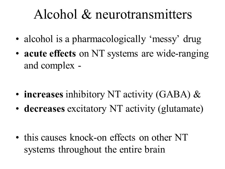 Alcohol & neurotransmitters