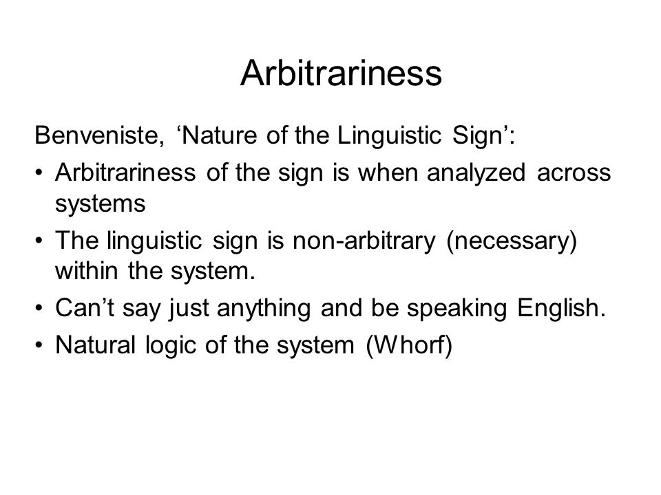 Arbitrariness Benveniste, 'Nature of the Linguistic Sign':