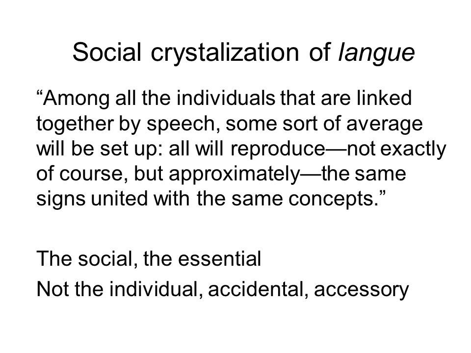 Social crystalization of langue