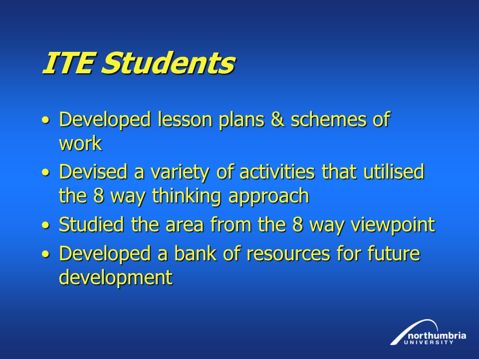 ITE Students Developed lesson plans & schemes of work