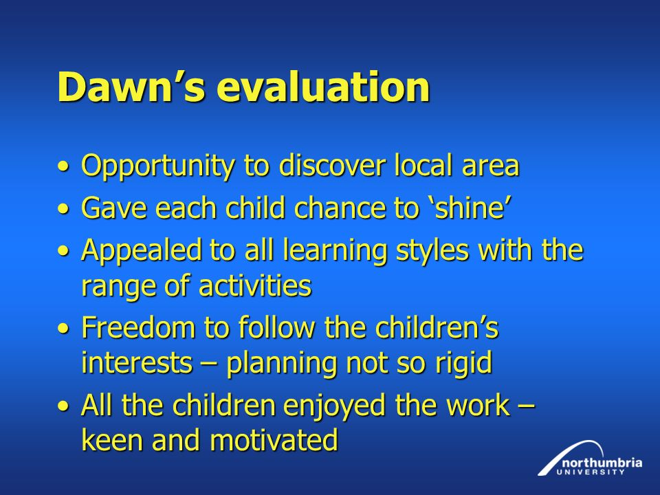 Dawn's evaluation Opportunity to discover local area