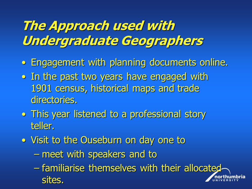 The Approach used with Undergraduate Geographers