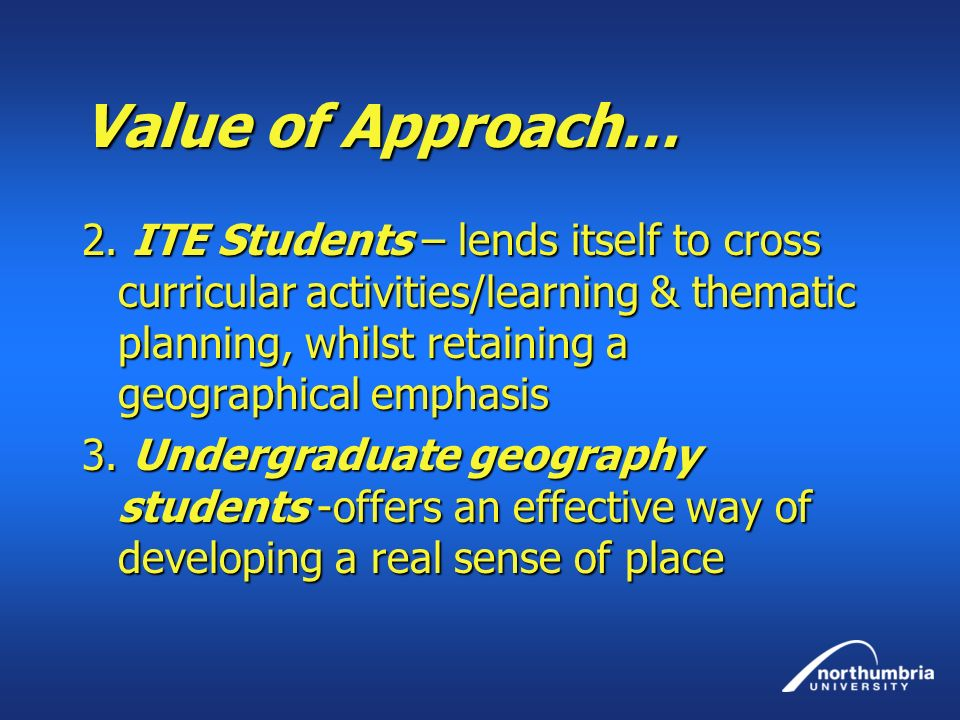 Value of Approach…