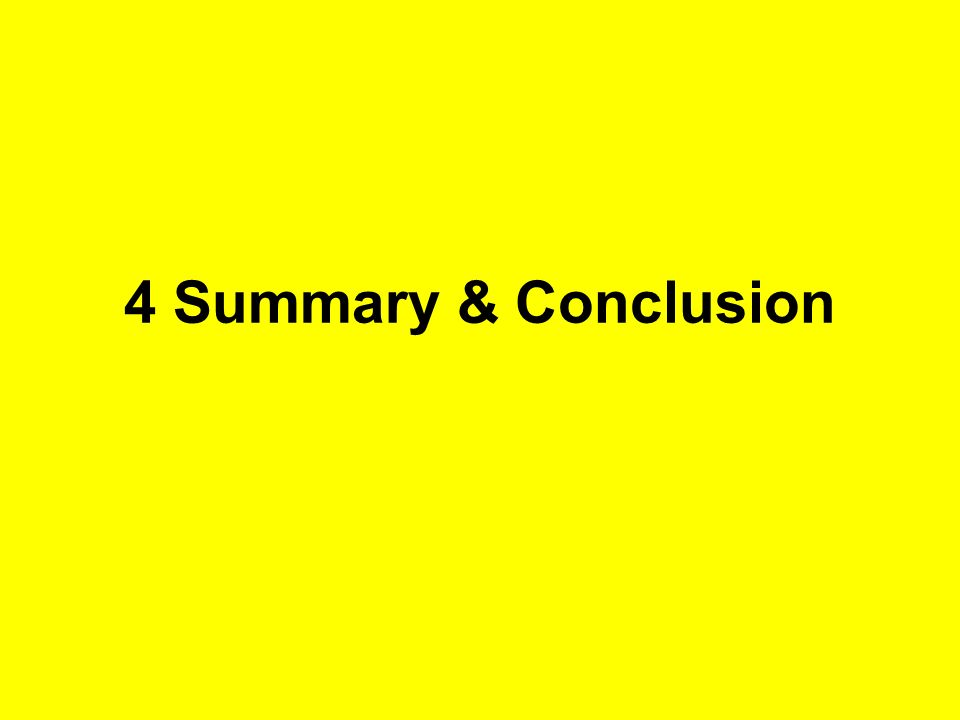 4 Summary & Conclusion