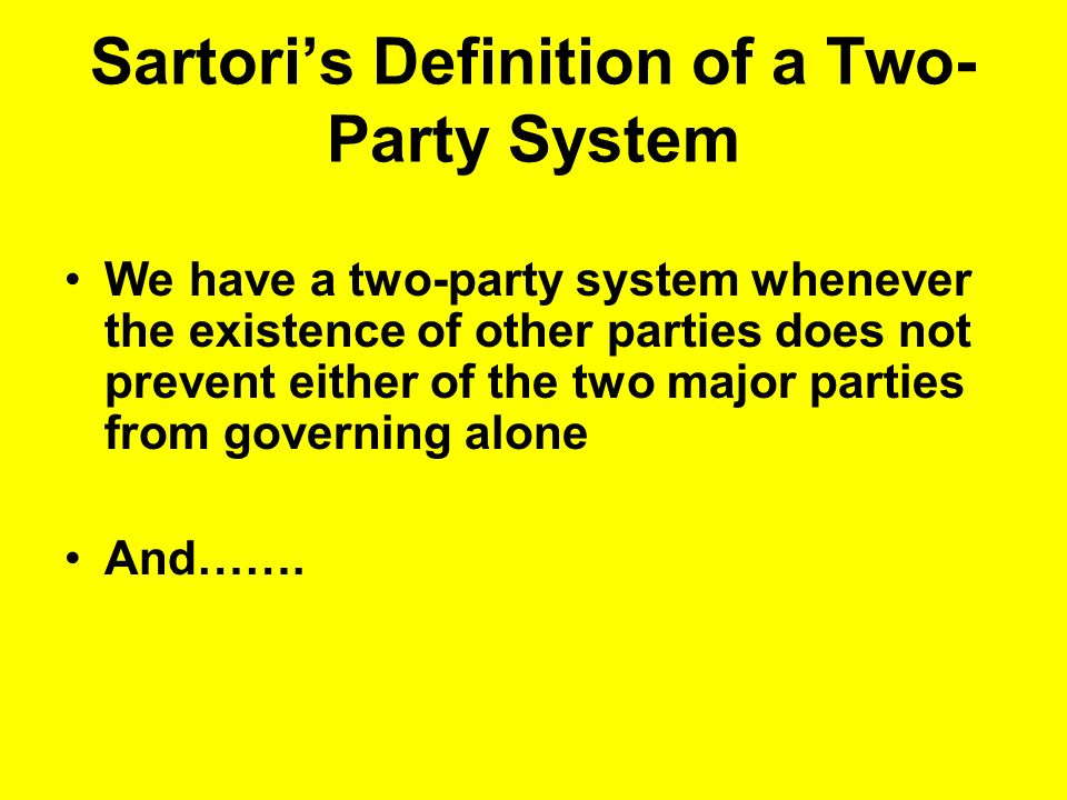 Sartori's Definition of a Two-Party System