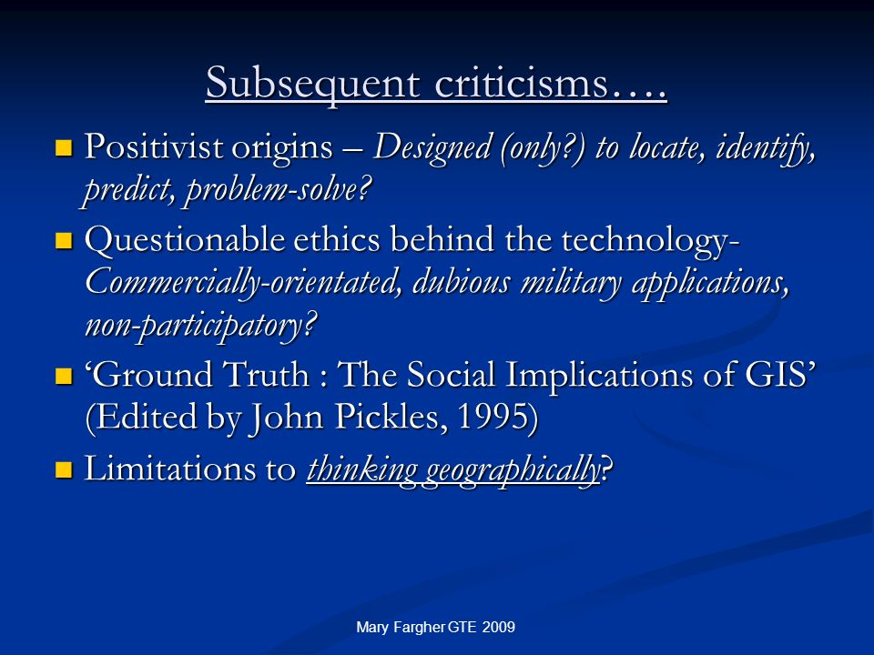 Subsequent criticisms….