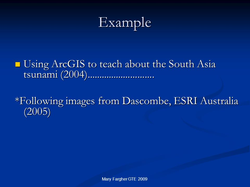 Example Using ArcGIS to teach about the South Asia tsunami (2004)............................