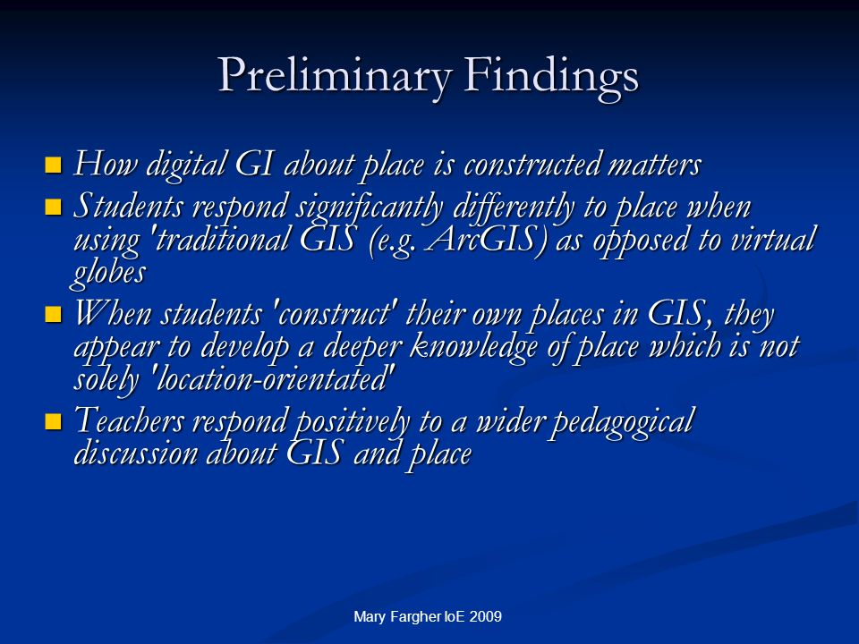 Preliminary Findings How digital GI about place is constructed matters